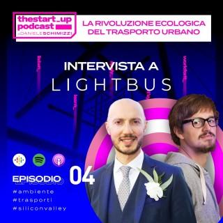 Episodio 4 | La rivoluzione ecologica del trasporto urbano – Intervista a LightBus
