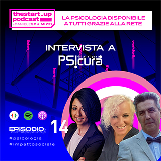 Episodio 14 | La Psicologia disponibile a tutti grazie alla rete – Intervista a Psicura