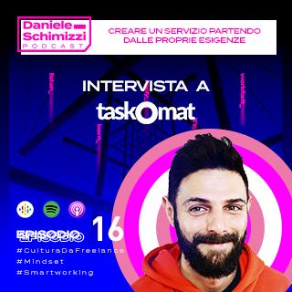 Episodio 16 | Creare un servizio partendo dalle proprie esigenze – Intervista a Taskomat