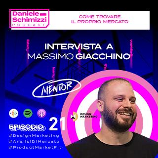 Episodio 21 | MENTOR EDITION: Come trovare il proprio mercato – Intervista a Massimo Giacchino